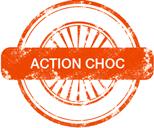 Action choc