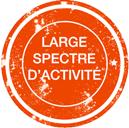 Large spectre d'activité
